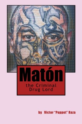 9781514765098: Maton the Criminal Drug Lord