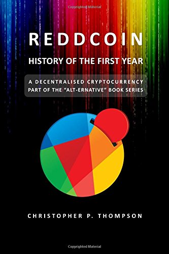 9781514765944: Reddcoin - History of the First Year