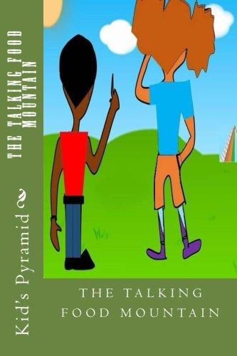 9781514767801: Kid's Pyramid: The Talking Food Mountain (Volume 3)