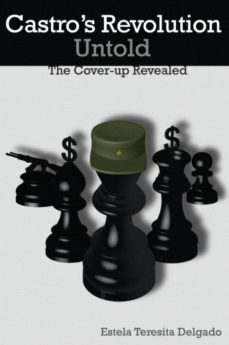 9781514770290: Castro's Revolution Untold: The Cover-up Revealed