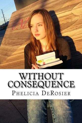 9781514770702: Without Consequence