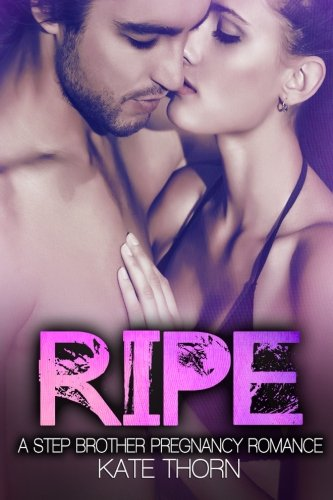 9781514770801: Ripe: A Stepbrother Pregnancy Romance