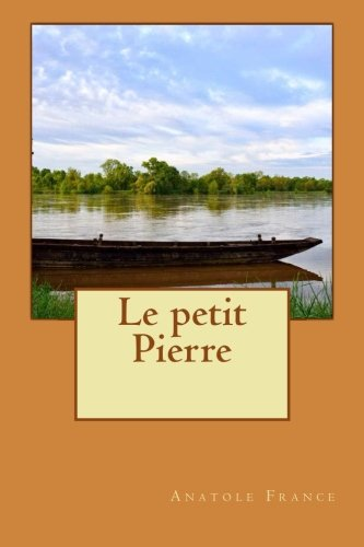 9781514771075: Le petit Pierre (French Edition)