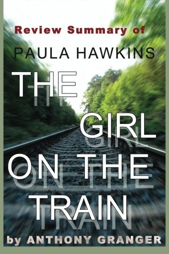 9781514771327: Review Summary of The Girl on the Train: A Novel by Paula Hawkins