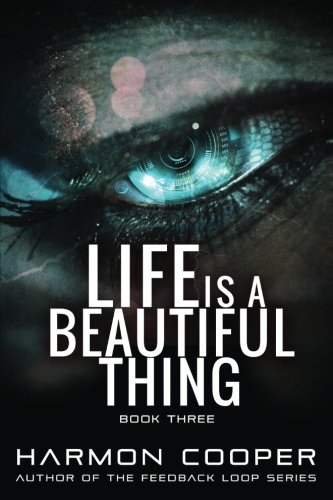 9781514771655: Life is a Beautiful Thing (Book Three) (Volume 3)
