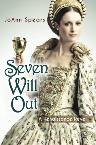 9781514775899: Seven Will Out: A Renaissance Revel