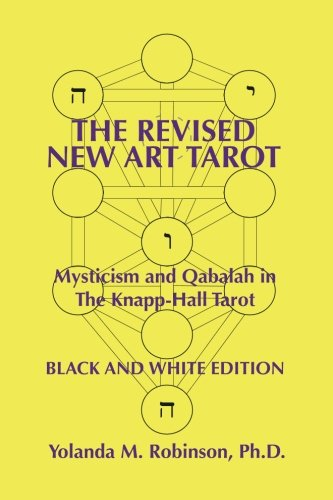 9781514776001: The Revised New Art Tarot: Mysticism and Qabalah in the Knapp-Hall Tarot, Black and White Edition