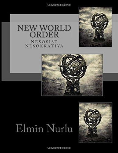 9781514779750: New World Order: Nesosist Nesokratiya