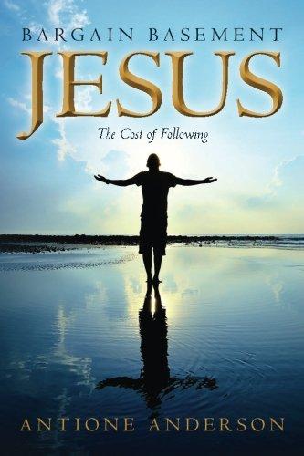 9781514782606: Bargain Basement Jesus: The Cost of Following
