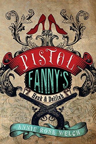 9781514782712: Pistol Fanny's Hank & Delilah