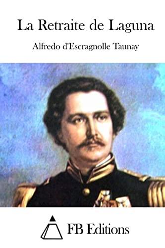 9781514783221: La Retraite de Laguna (French Edition)