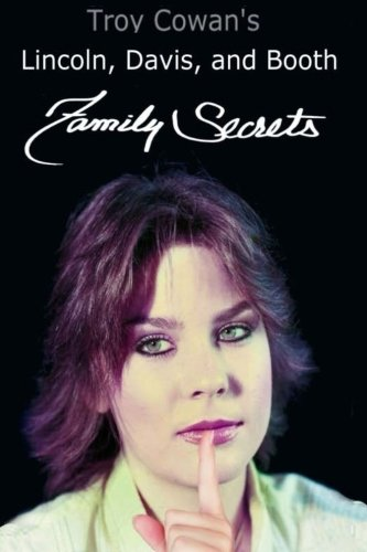 9781514783733: Lincoln, Davis, and Booth: Family Secrets