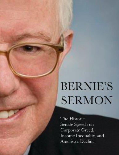 9781514783856: Bernie's Sermon: The Historic Senate Speech on Corporate Greed, Income Inequality, and America's Decline