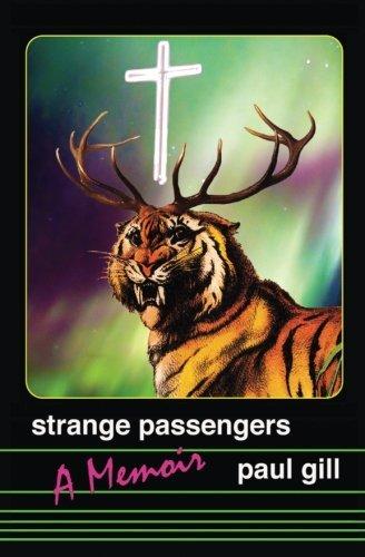 9781514784679: Strange Passengers: A Memoir of Madness, Addiction, and Faith