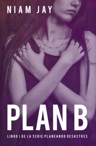 9781514784761: Plan B (Volume 1) (Spanish Edition)