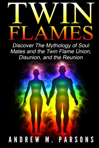 9781514785089: Twin Flames: Discover the Mythology of Soul