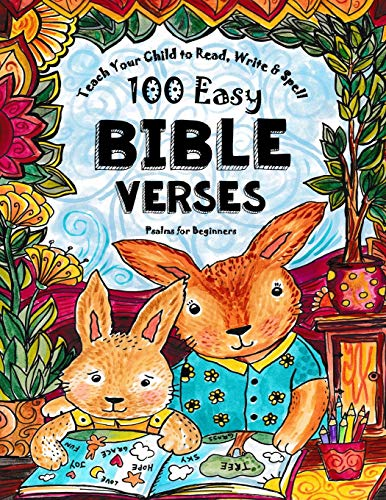 9781514787076: Teach Your Child to Read, Write and Spell: 100 Easy Bible Verses - Psalms (Christian Family Homeschooling) (Volume 1)