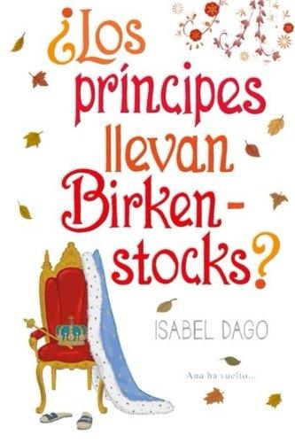 9781514789520: Los principes llevan Birkenstocks? (Spanish Edition)