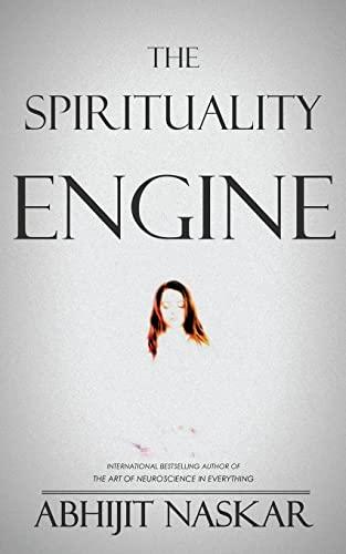9781514790137: The Spirituality Engine
