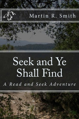 Seek and Ye Shall Find: A Read: Smith, Martin R.