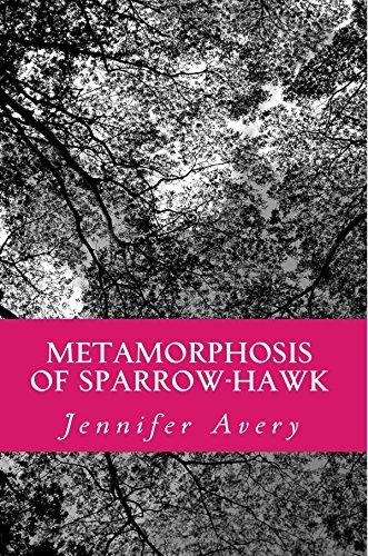 9781514795989: Metamorphosis of Sparrow-Hawk: A Journey into Womanhood