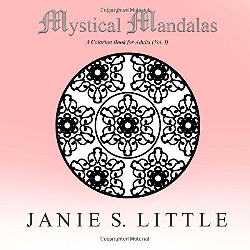 9781514796825: Mystical Mandalas (Vol. I): A Coloring Book for Adults Featuring 50 Mandalas (Volume 1)