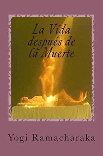 9781514796887: La Vida Despues de la Muerte: Clasico del psiquismo (Spanish Edition)