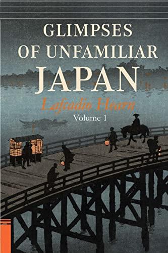9781514797730: Glimpses of Unfamiliar Japan, Vol. 1