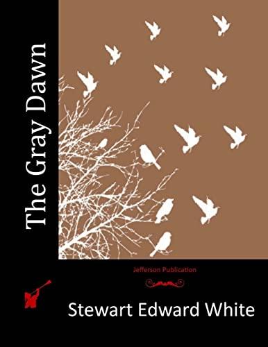 9781514797846: The Gray Dawn
