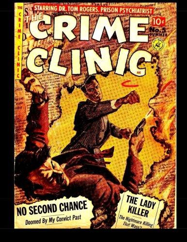 9781514798980: The Crime Clinic #5: Golden Age Crime Comic Book