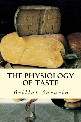 9781514799604: The Physiology of Taste