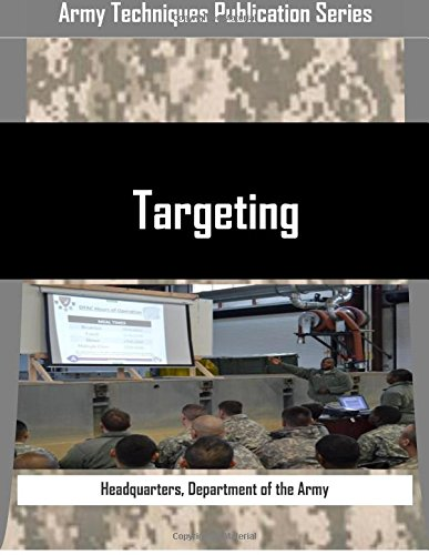 9781514799918: Targeting (Army Techniques Publication Series)