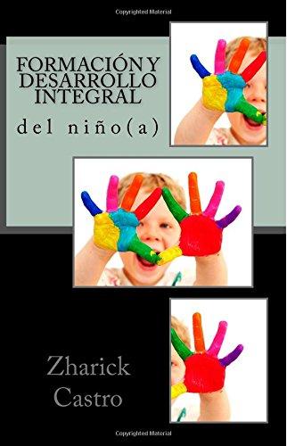9781514800287: Formacion y Desarrollo Integral del Nino (a) (Spanish Edition)