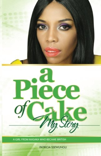9781514800737: A Piece of Cake - My Story