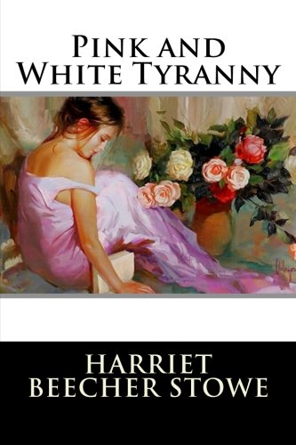 9781514801659: Pink and White Tyranny