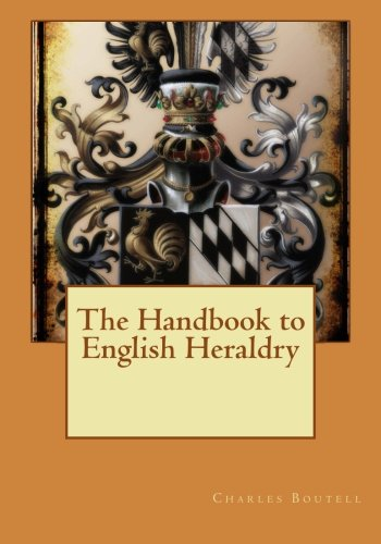 9781514801673: The Handbook to English Heraldry