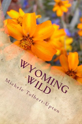 9781514801680: Wyoming Wild