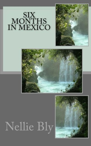 9781514802021: Six Months in Mexico