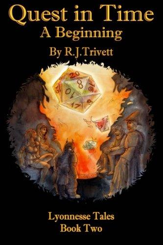 Quest in Time: A Beginning: A Beginning: Trivett, R J