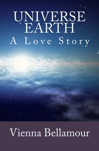 9781514802588: Universe Earth: A Love Story