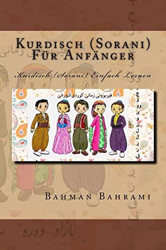 9781514804148: Kurdisch (Sorani) Fuer Anfaenger: Kurdisch (Sorani) Einfach Lernen