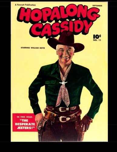 9781514805060: Hopalong Cassidy #11: Famous Star of the Hopalong Cassidy Movies 1947