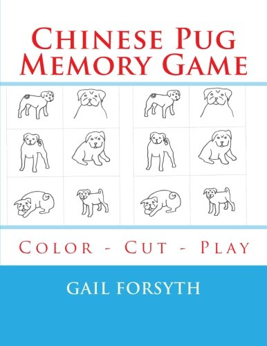 9781514808740: Chinese Pug Memory Game: Color - Cut - Play