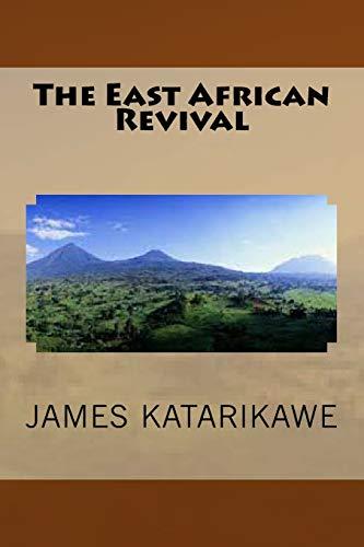 The East African Revival: James Katarikawe