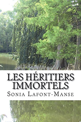 9781514809334: Les h�ritiers immortels