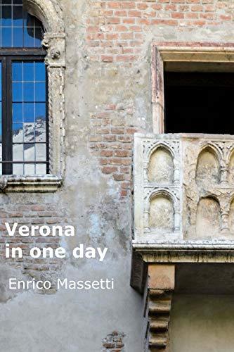9781514809679: Verona in One Day (Italian Cities) (Volume 8)