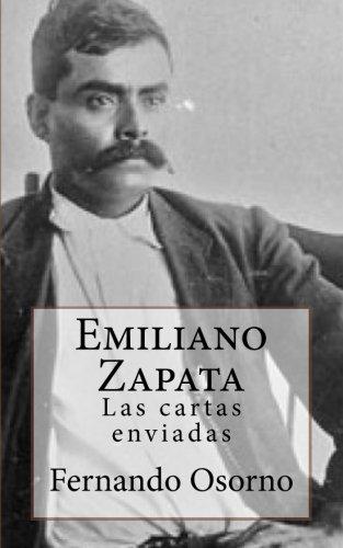 9781514809785: ...Emiliano Zapata Las cartas enviadas (Spanish Edition)