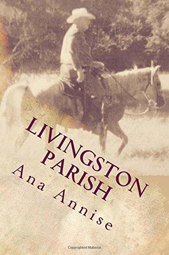 Livingston Parish: Livingston Parish: Ghost at Sand Hill: Ana Annise