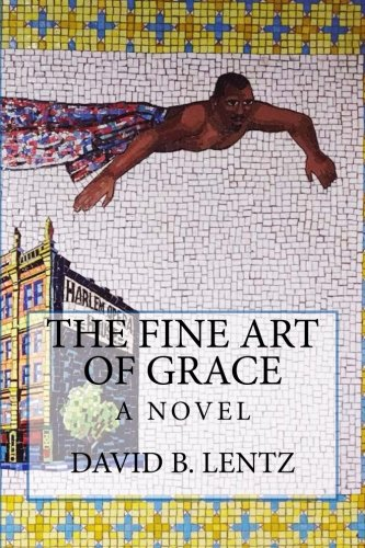 9781514812082: The Fine Art of Grace: A Novel