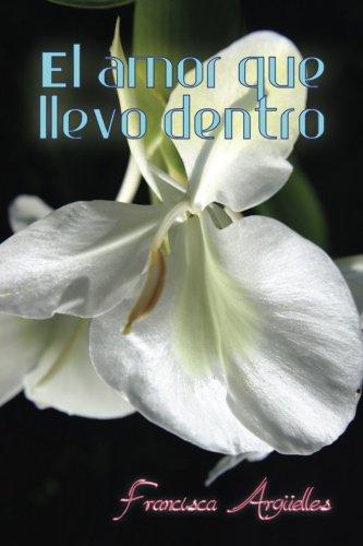 9781514812372: El amor que llevo dentro (Spanish Edition)